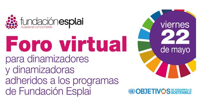 Foro virtual para dinamizadores y dinamizadoras adjeridos a los programas de Fundación Esplai