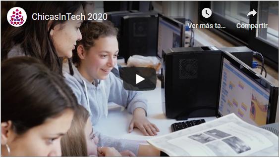 Vídeo promocional de la campaña #ChicasInTech 2020